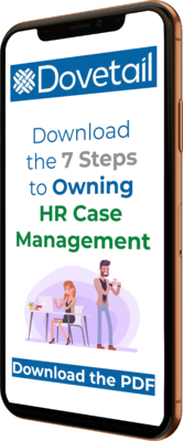7 Steps to Owning HR Case Management